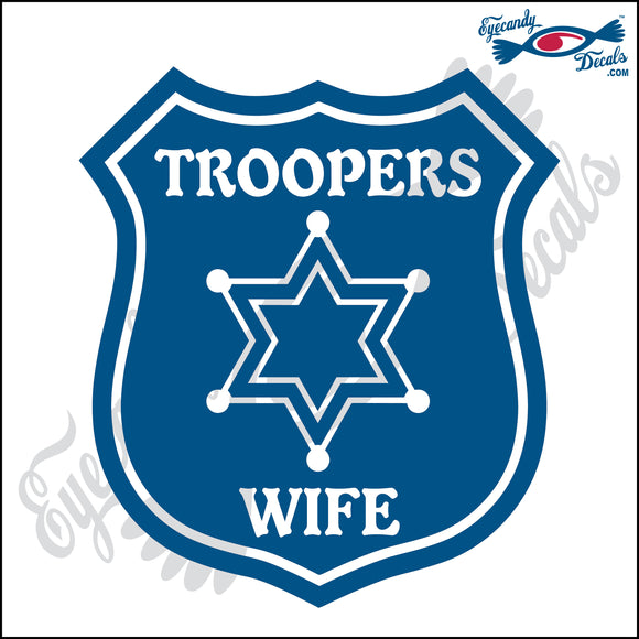 BADGE WITH TROOPERS WIFE 5