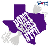 TEXAS SHAPE with DON'T MESS WITH TEXAS 6 INCH  DECAL