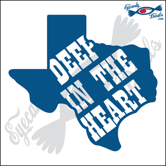 TEXAS SHAPE with DEEP IN THE HEART 6 INCH  DECAL