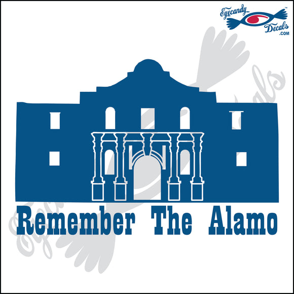 REMEMBER THE ALAMO TEXAS 6 INCH  DECAL