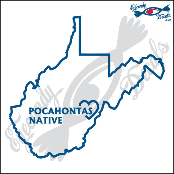 WEST VIRGINIA with POCAHONTAS NATIVE 6 INCH  DECAL