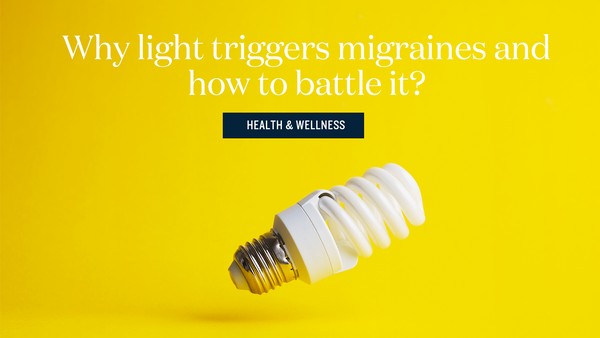 How Light Triggers Migraine Episodes (and What You Can Do About It)