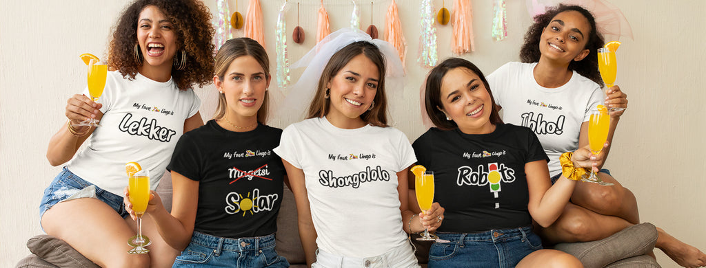 5 women at a hen party wearing Zimbabwean t-shirts by ZimXcite with Zim lingo slogans