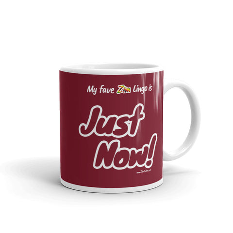 """Just Now!"" on Red Mug"