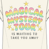 Magical Mystery Tee