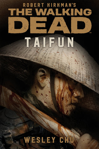 The Walking Dead: Taifun - Wesley Chu - Comics N'More