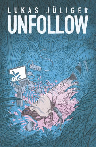 Unfollow - Comics N'More