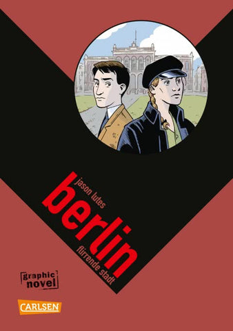 Berlin 3: Flirrende Stadt (Softcover) Flirrende Stadt - Comics N'More