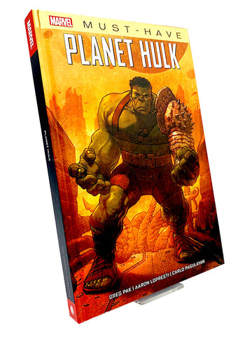 Marvel Must-Have - Greg Pak : Planet Hulk - Comics N'More