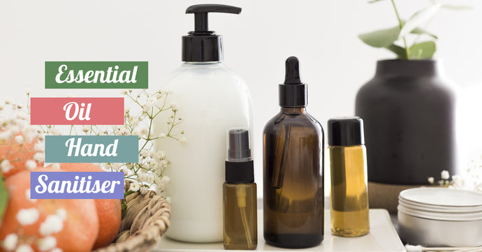 10 Compelling Reasons Why You Need Essential Oil Hand Sanitiser