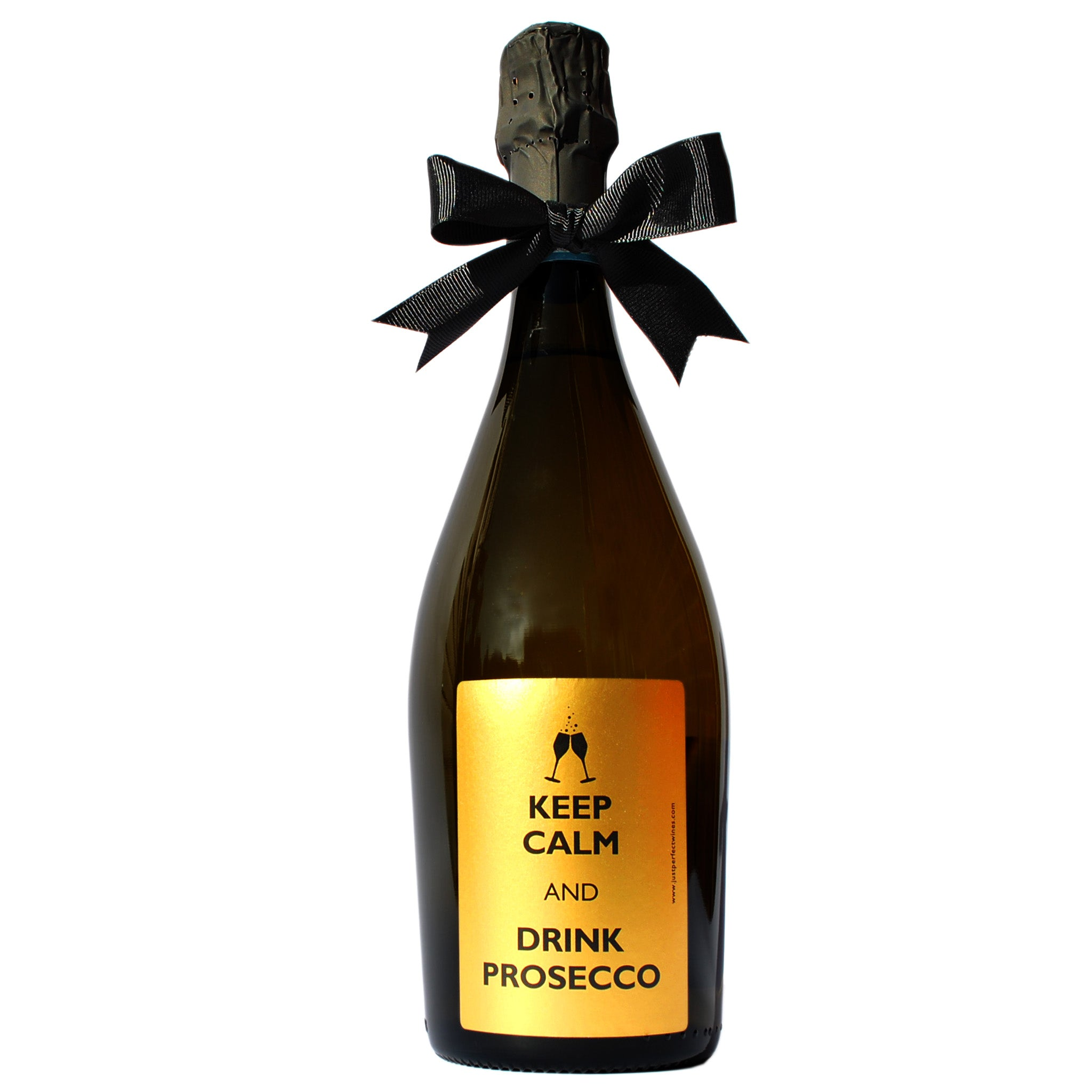 Keep Calm and Drink Prosecco DOC Extra Dry