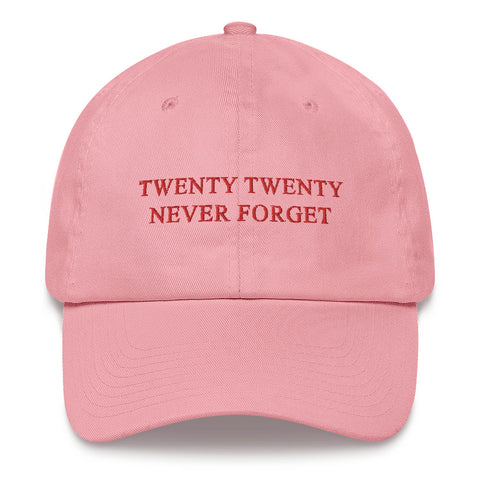 2020 NEVER FORGET Dad hat 100% Cotton