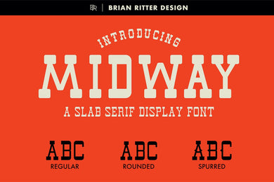 Midway - Slab Serif Font - Brian Ritter Design