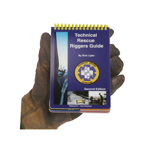 Technical Rescue Riggers Guide- Second Edition- Free Shipping in the USA!