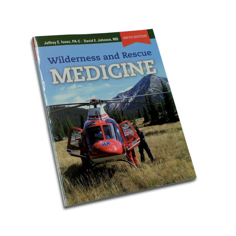 Wilderness and Rescue Medicine - Temporarily OUT OF STOCK