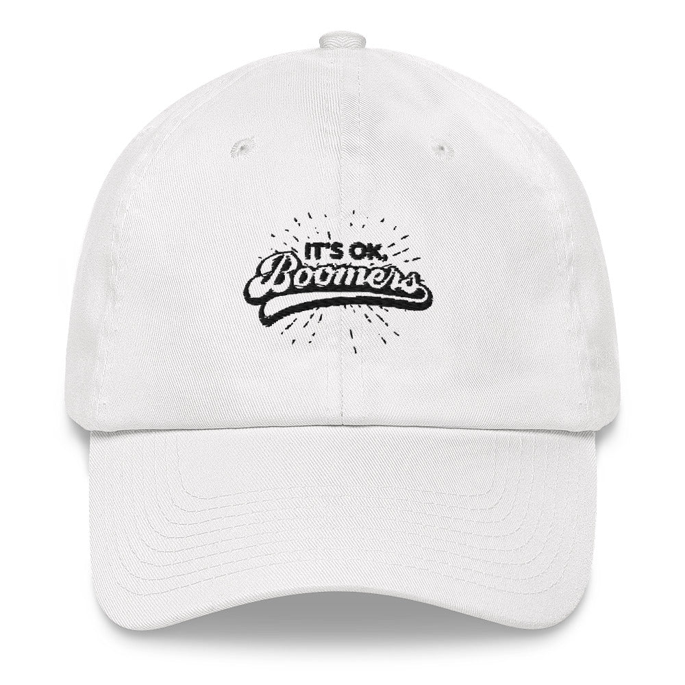 Boomer Hat - It's ok, Boomers.