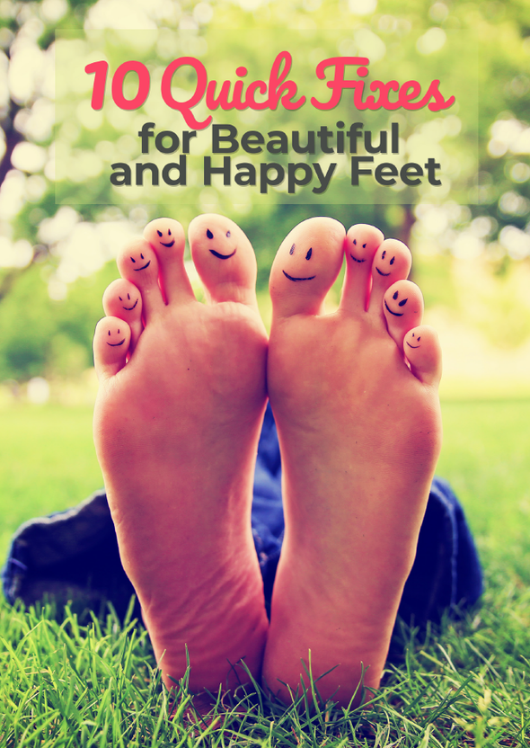 10 Quick Fixes For Beautiful & Happy Feet