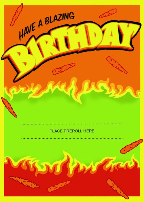 HAVE A BLAZING BIRTHDAY GREETING CARD