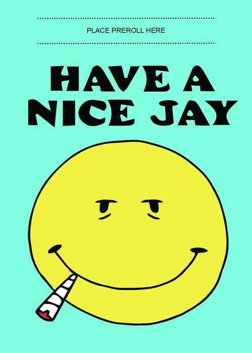 HAVE A NICE JAY GREETING CARD