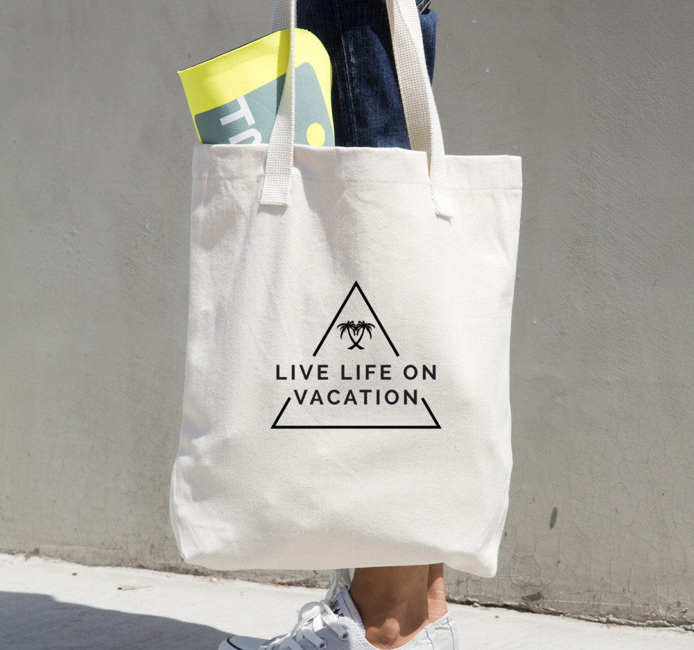 Live Life On Vacation Tote bag
