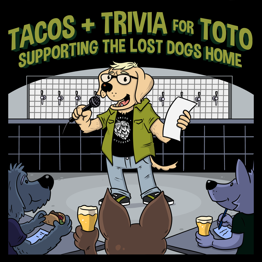 TACOS + TRIVIA FOR TOTO: Supporting the Lost Dogs Home