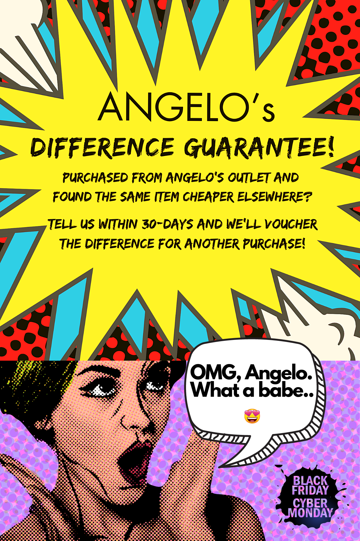 A Pop Art promo piece on Angelos Difference Guarantee.