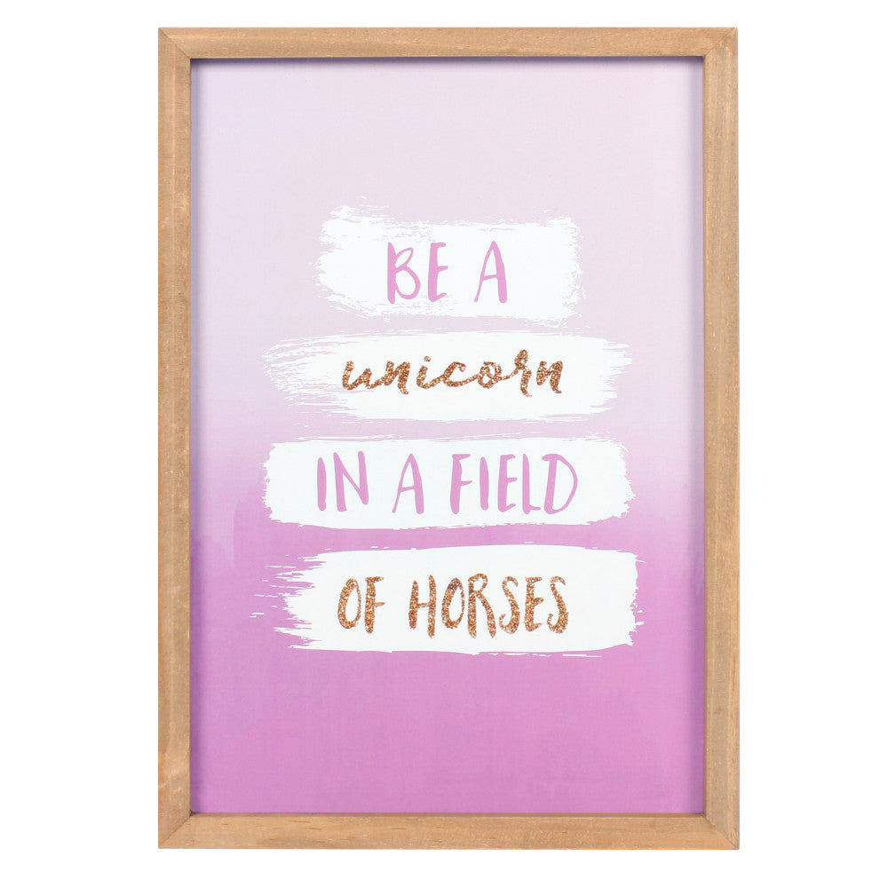 Be A Unicorn In A Field Of Horses Framed Art - Angelo's Outlet Ltd