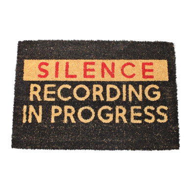 Silence Recording In Progress Doormat, 60x40cm | Angelo's Outlet