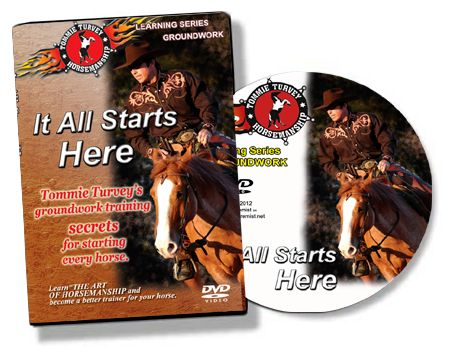 """It All Starts Here"" Horse Training with Tommie Turvey DVD"