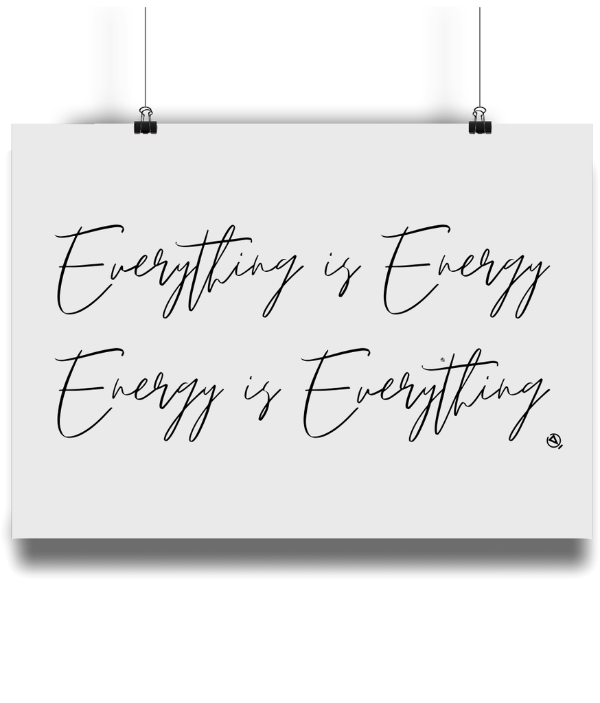 Everything is Energy - Eco Bamboo Art Print