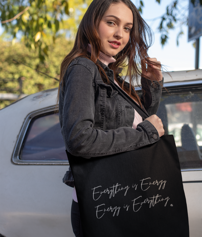 Everything is Energy - Organic & Recycled Tote Bag