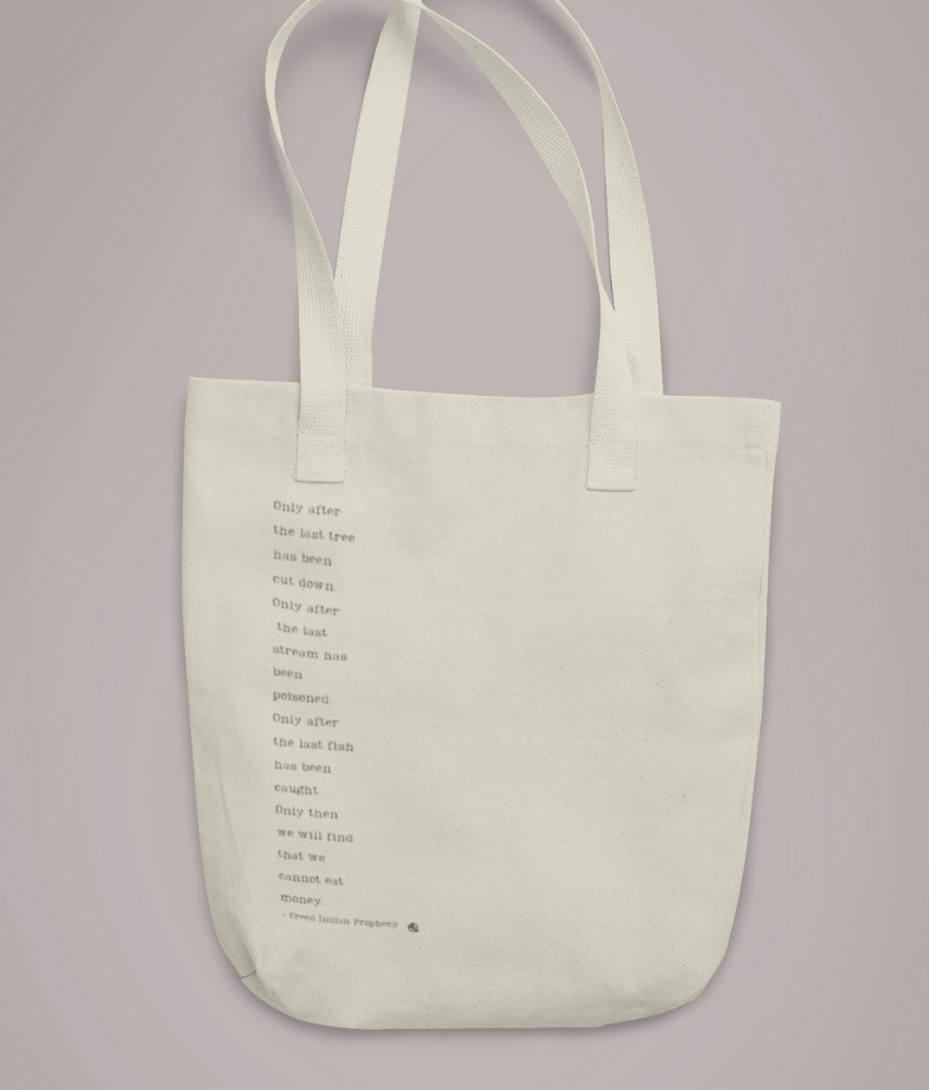 Save the Earth Prophecy - Organic & Recycled Tote Bag