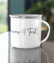 Laden Sie das Bild in den Galerie-Viewer, In The Universe I Trust - Enamel Mug