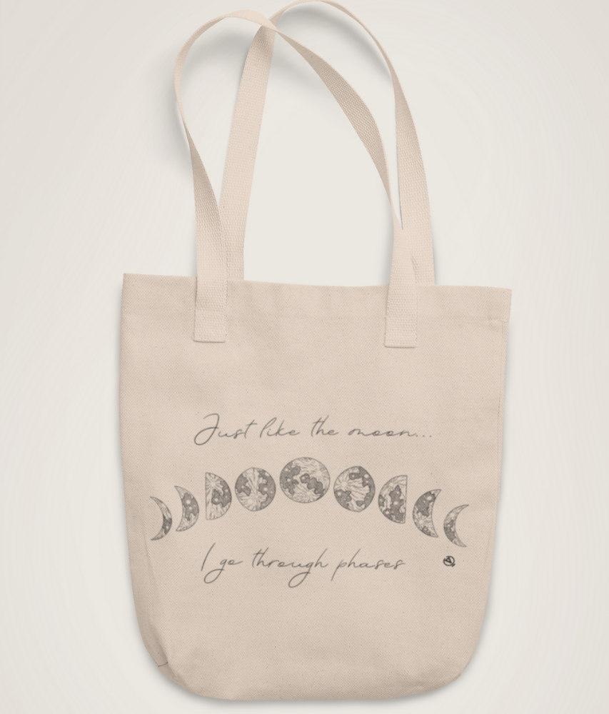 Just Like The Moon... - Organic & Recycled Tote Bag