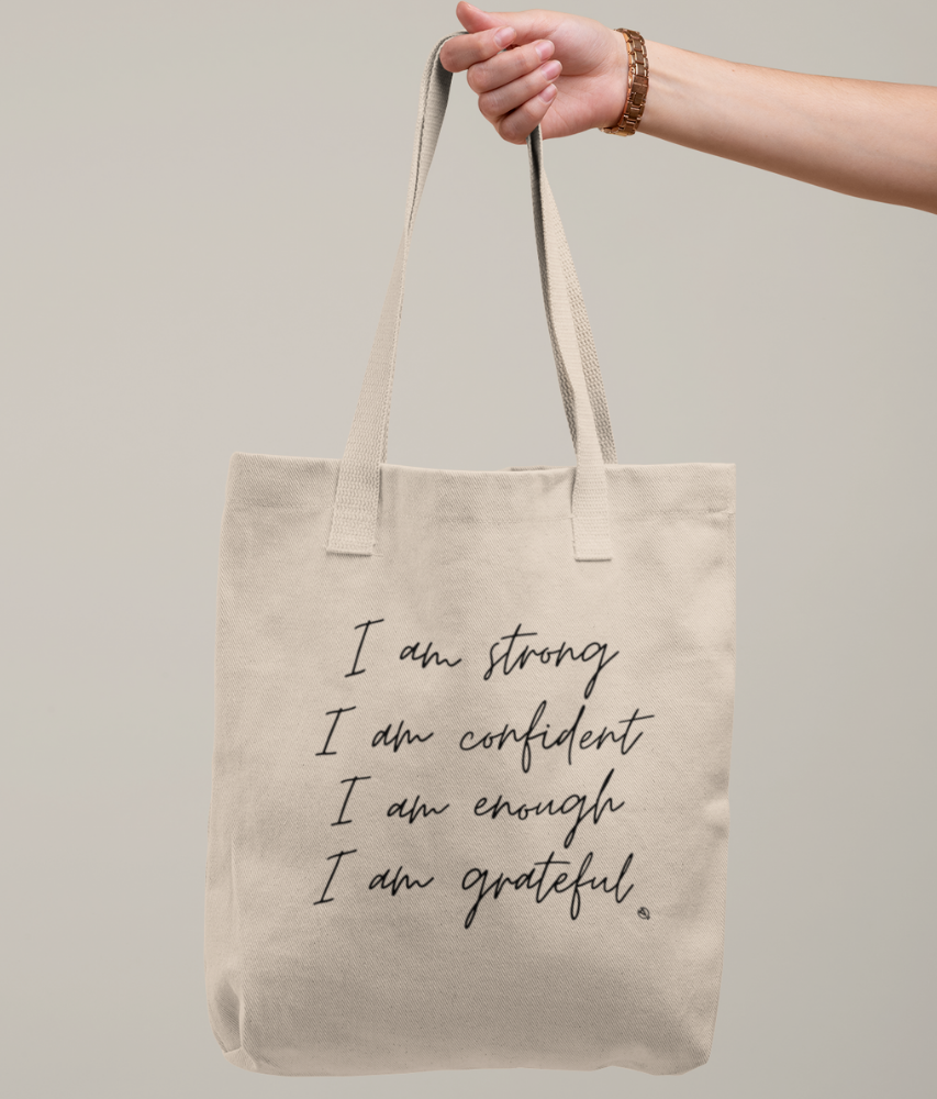 Self Love Affirmations - Organic & Recycled Tote Bag