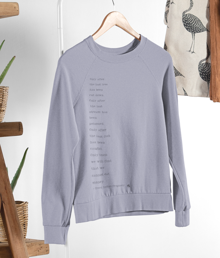 Save the Earth Prophecy - Organic & Recycled Relaxed Fit Sweatshirt