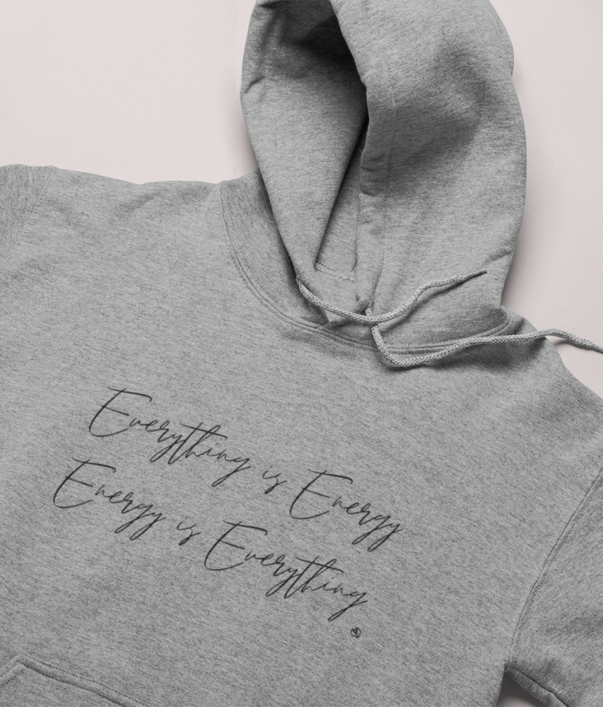 Everything is Energy - Organic & Recycled Classic Hoodie