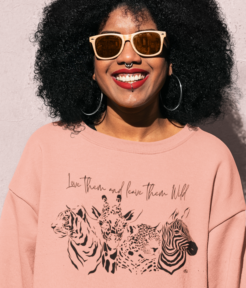 Love Them And Leave Them Wild - Organic & Recycled Relaxed Fit Sweatshirt