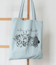 Laden Sie das Bild in den Galerie-Viewer, Love Them And Leave Them Wild - 100% Organic Cotton Tote Bag