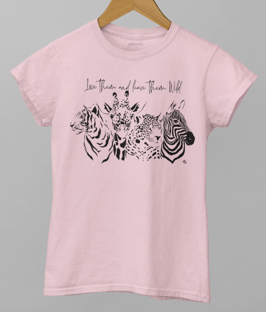 Love Them And Leave Them Wild - 100% Organic Cotton Classic T-Shirt