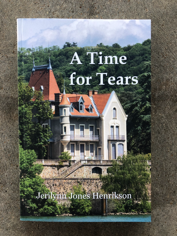 A Time for Tears by Jerilynn Henrikson