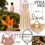 LOVE IN BLOOM x Style File