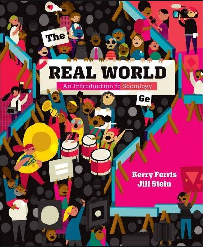 The Real World An Introduction to Sociology By Kerry Ferris Jill Stein - Ebook -Pdf