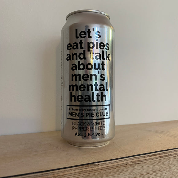 Let's Eat Pies ands Talk About Men's Mental Health 440ml can