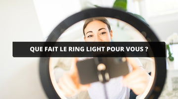 que fait le ring light
