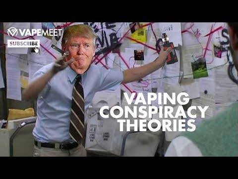 Vaping Conspiracy Theories That Are ACTUALLY True!