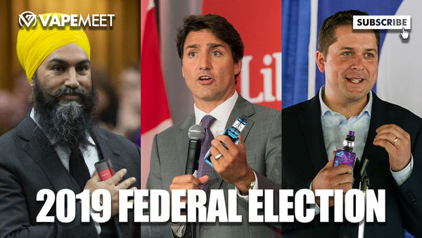 Federal Election 2019: Canadian Vaping in Politics