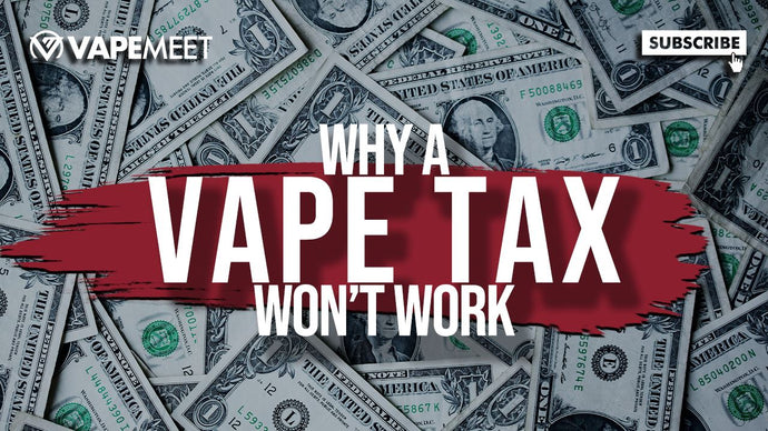 The Consequences of a VAPE TAX