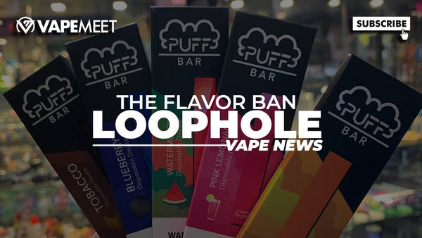A LOOPHOLE in the FDA Flavor Ban!?