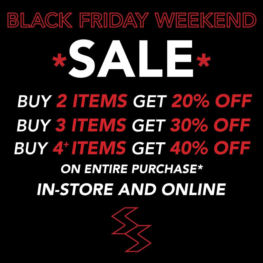 Black Friday Weekend Sale - In-store and Online: Nov 25th - Nov 27th